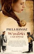 W miłości i na wojnie - Paula Hanasz - ebook