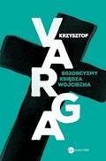 Egzorcyzmy księdza Wojciecha - Krzysztof Varga - ebook
