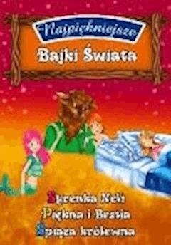 Najpiękniejsze Bajki Świata cz.4 - O-press - ebook