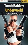 """Tomb Raider: Underworld - poradnik do gry - Zamęcki """"g40st"""" Przemysław - ebook"""