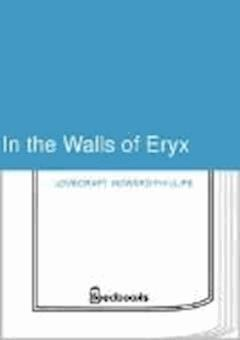 In the Walls of Eryx - Howard Phillips Lovecraft - ebook