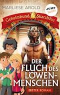 Geheimbund Skarabäus - Band 1 - Der Fluch des Löwenmenschen - Marliese Arold - E-Book