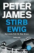 Stirb ewig - Peter James - E-Book