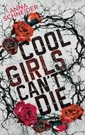 Cool Girls can't die - Anna Schneider - E-Book