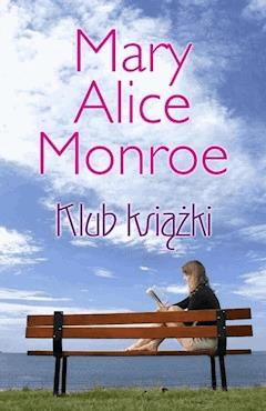 Klub Książki - Mary Alice Monroe - ebook