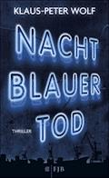 Nachtblauer Tod - Klaus-Peter Wolf - E-Book