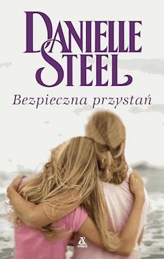 Bezpieczna przystań - Danielle Steel - ebook