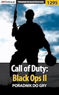 "Call of Duty: Black Ops II - poradnik do gry - Piotr ""Ziuziek"" Deja - ebook"