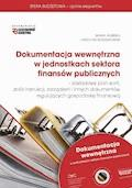 Dokumentacja wewnętrzna w jednostkach sektora finansów publicznych 2015 - Maria Jasińska, Grzegorz Kurzątkowski - ebook