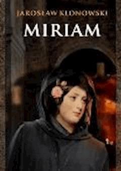 Miriam - Jarosław Klonowski - ebook