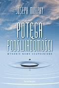 Potęga podświadomości - Joseph Murphy - ebook + audiobook