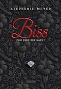 Biss zum Ende der Nacht (Bella und Edward 4) - Stephenie Meyer - E-Book