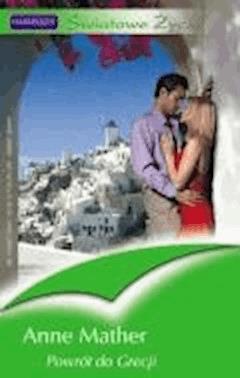 Powrót do Grecji  - Anne Mather - ebook
