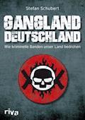 Gangland Deutschland - Stefan Schubert - E-Book