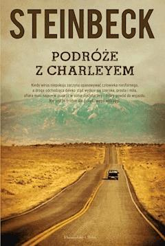 Podróże z Charleyem - John Steinbeck - ebook