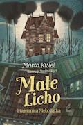 Małe Licho i tajemnica Niebożątka - Marta Kisiel - ebook