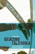 Grinding California - Konstantin Butz - E-Book