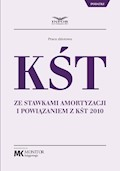 KŚT ze stawkami amortyzacji i powiązaniem z KŚT 2010 - Opracowanie zbiorowe - ebook
