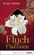 Fluch und Flammen - Renée Ahdieh - E-Book