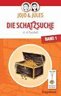 JoJo & Jules - Die Schatzsuche - A. A. Reichelt - E-Book