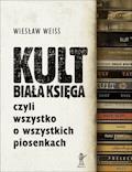 KULT. Biała Księga - Wiesław Weiss - ebook