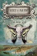 Frost & Payne - Band 13: Das neue Land - Luzia Pfyl - E-Book