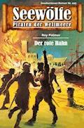 Seewölfe - Piraten der Weltmeere 445 - Roy Palmer - E-Book