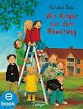 Wir Kinder aus dem Möwenweg - Kirsten Boie - E-Book