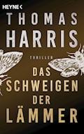 Das Schweigen der Lämmer - Thomas Harris - E-Book