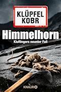 Himmelhorn - Volker Klüpfel - E-Book + Hörbüch