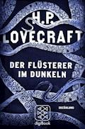 Der Flüsterer im Dunkeln - H.P. Lovecraft - E-Book