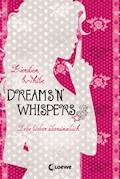 Dreams 'n' Whispers - Kiersten White - E-Book