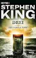 Drei - Stephen King - E-Book
