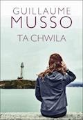 Ta chwila - Guillaume Musso - ebook
