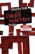 Der Bilderwächter - Monika Feth - E-Book + Hörbüch