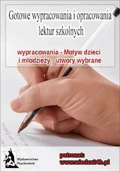 Wypracowania - Motyw dzieci i młodzieży - Opracowanie zbiorowe - ebook
