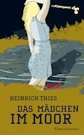 Das Mädchen im Moor - Heinrich Thies - E-Book