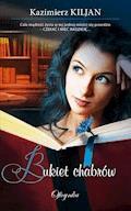 Bukiet chabrów - Kazimierz Kiljan - ebook