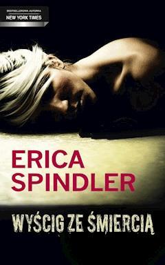 Wyścig ze śmiercią - Erica Spindler - ebook