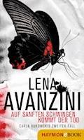 Auf sanften Schwingen kommt der Tod - Lena Avanzini - E-Book