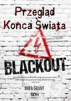 Blackout - Mira Grant - ebook