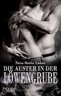 Hard & Heart 6: Die Auster in der Löwengrube - Sara-Maria Lukas - E-Book