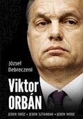 Viktor Orbán - József Debreczeni - ebook