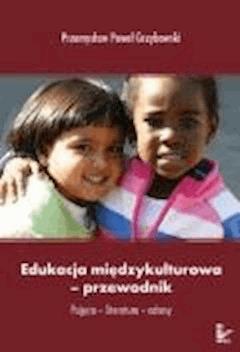 Edukacja międzykulturowa-przewodnik  - Przemysław Paweł Grzybowski - ebook