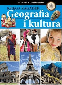 Księga zagadek. Geografia i kultura - Opracowanie zbiorowe - ebook