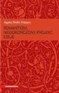 Romantyzm, niedokończony projekt - prof. Agata Bielik-Robson - ebook