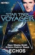 Star Trek - Voyager: Echos - Dean Wesley Smith - E-Book