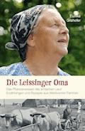 Die Leissinger Oma - Eunike Grahofer - E-Book