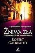 Cormoran Strike prowadzi śledztwo. Żniwa zła - Robert Galbraith - ebook + audiobook