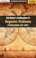 """Sid Meier's Civilization V: Bogowie i Królowie - poradnik do gry - Dawid """"Kthaara"""" Zgud - ebook"""